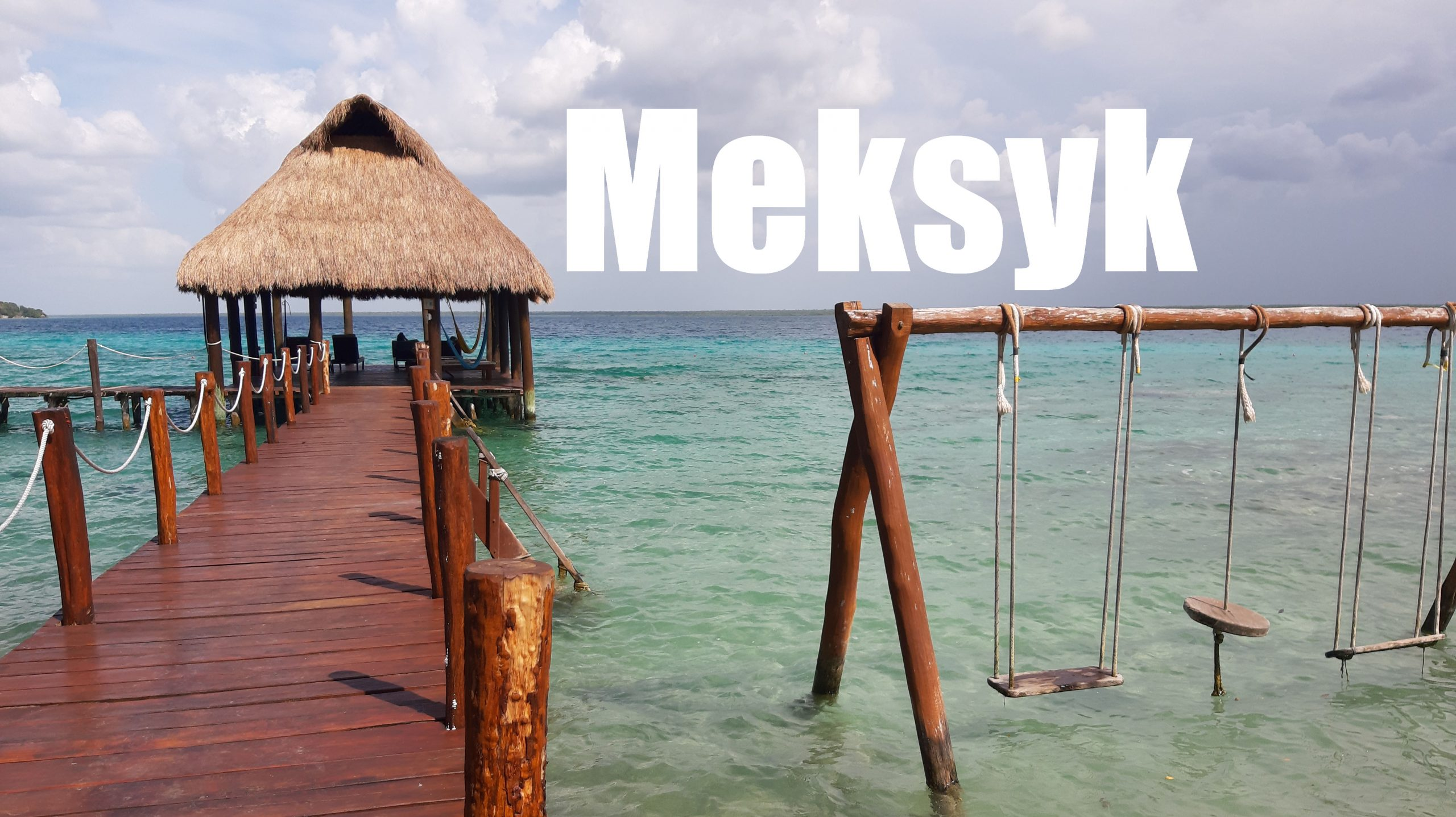 MEKsyk Mexico Bacalar lake