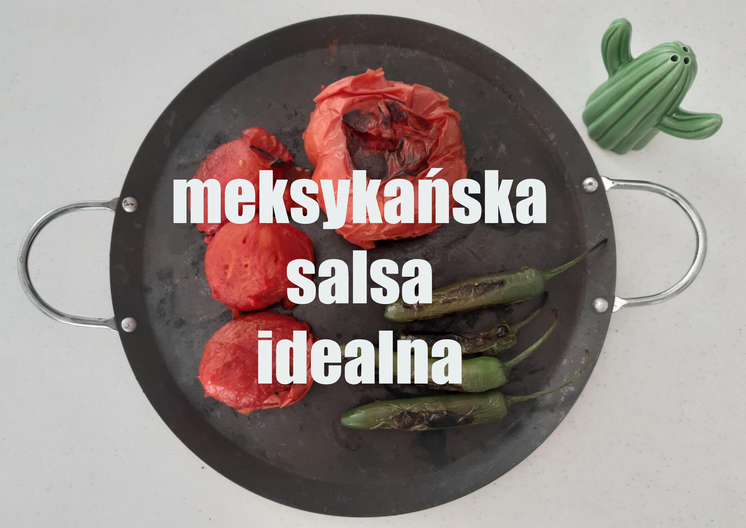 meksykańska salsa idealna mexican salsa recipe przepis