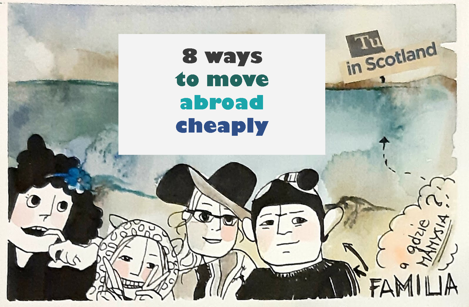 8 ways to move abroad cheaply