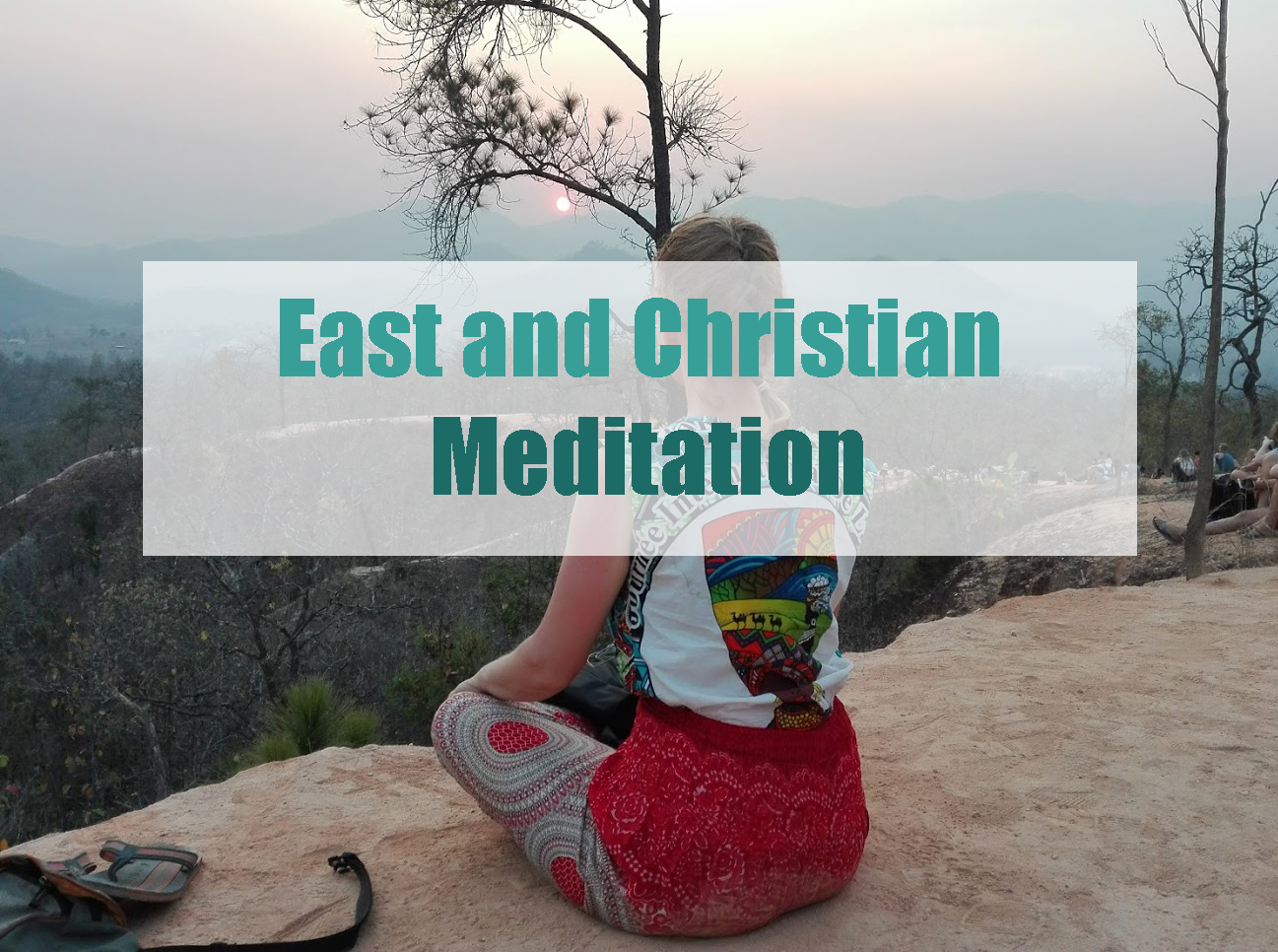 East and Christian meditation