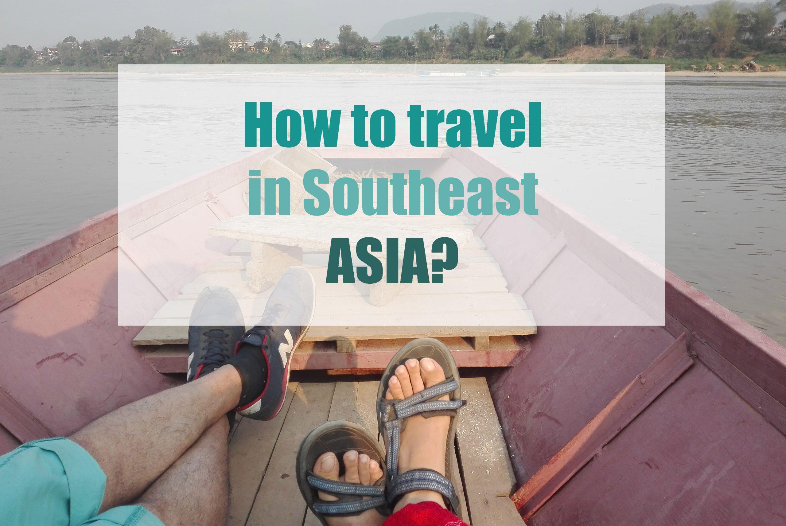 jak podróżować po azji południowo wschodniej