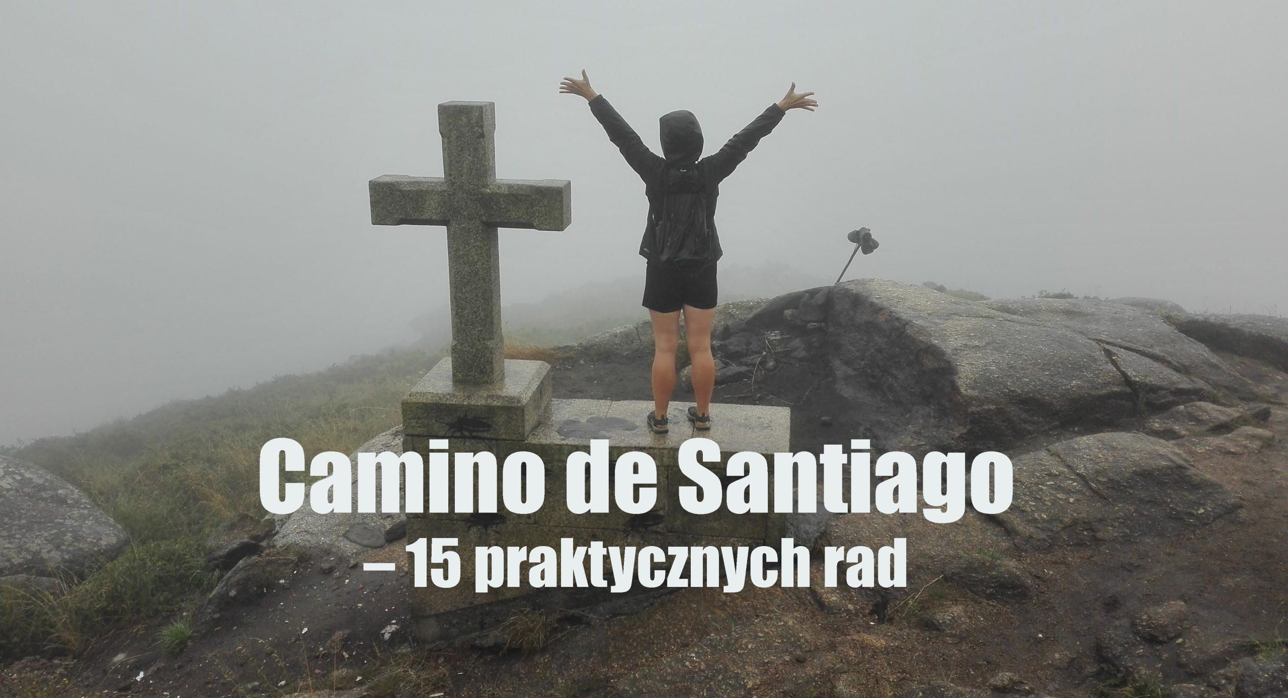 Camino de Santiago - 15 praktycznych rad