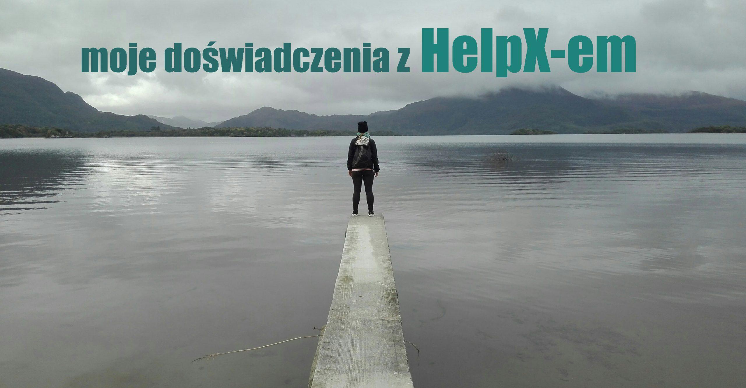 moje doświadczenia z HelpX-em Helpx wolontariat wymiana