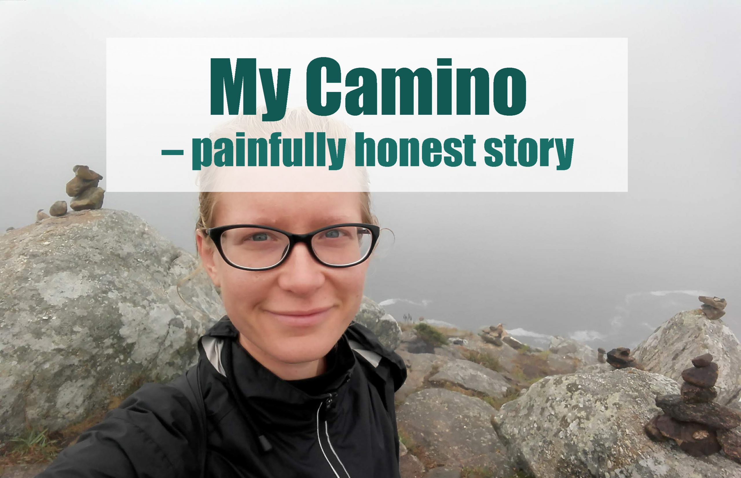 My Camino - painfully honest story